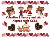 Valentine Literacy and Math Unit Aligned with CCSS