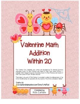 """""""Valentine Math"""" Addition Within 20 - Common Core -  Fun!"""