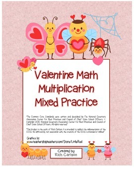 """Valentine Math"" Mixed Multiplication - Common Core - Fun!"