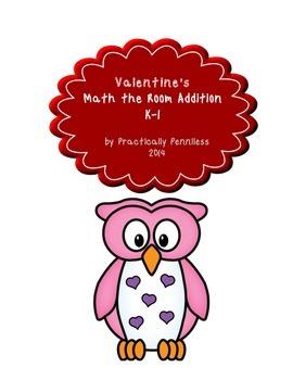 Valentine Math-the-Room Addition K-1 - FREEBIE