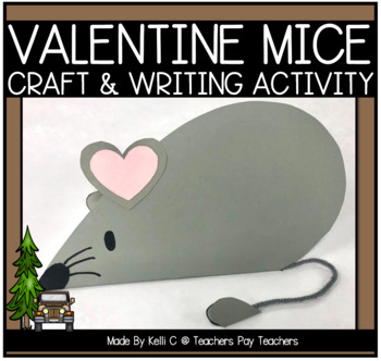 Valentine Mice Art and Writing  Project- A PRINT AND MAKE