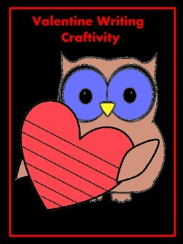 Valentine Owl Writing Craftiivity