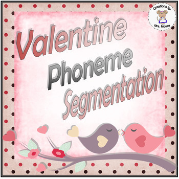 Phoneme Segmentation - Valentine