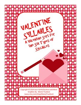Valentine Syllables - A Valentine Sort for the Six Types o