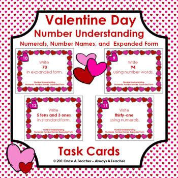 Valentine Task Cards  -  Numerals, Number Names, and Expan
