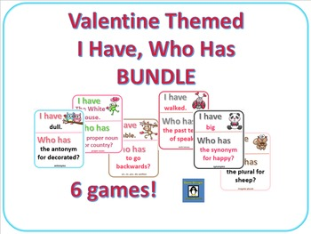 Valentine Themed I Have, Who Has Bundle for Language Arts