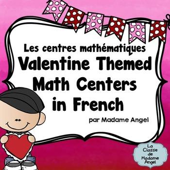 Valentine Themed Math Centers in French - le Jour de Saint