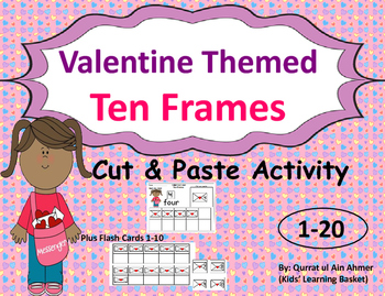 Valentine Themed Ten Frames : Cut and Paste Activity