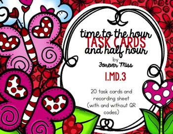 Valentine Time to Hour and Half Hour Task Cards with/witho
