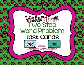 Valentine Two Step Word Problem Task Cards (Common Core Al