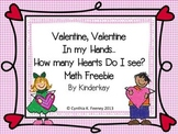 Valentine, Valentine in My Hands, How Many Hearts Do I see