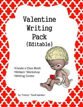 Valentine Writing Pack {Editable}