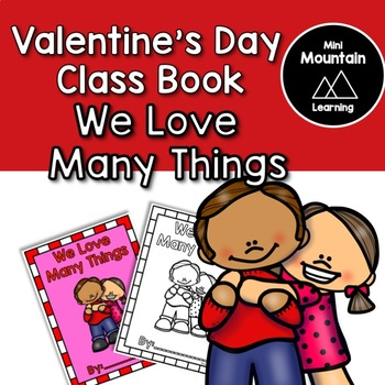 Valentine's Class Book - We Love Many Things