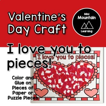 Valentine's Craft- I love you to pieces!