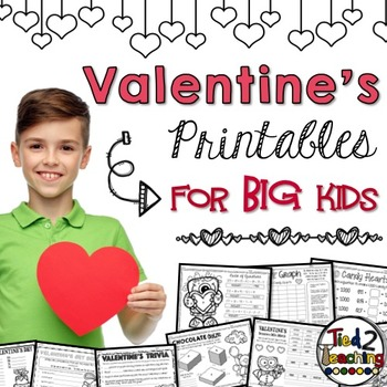 Valentine's Day Printables Pack for Big Kids