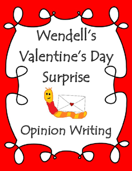 Valentine's Day Free- Opinion Writing