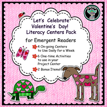 Valentine's Day   A Week of  Literacy Centers for Emergent