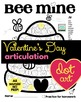 Bee Mine Valentine's Day Articulation Dot Art {all sounds