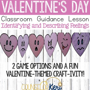 Valentine's Day Classroom Guidance Lesson - Feelings - Sch