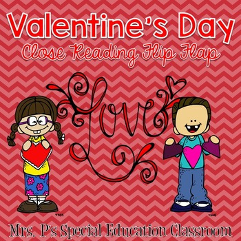 Valentine's Day Close Reading Flip Flap