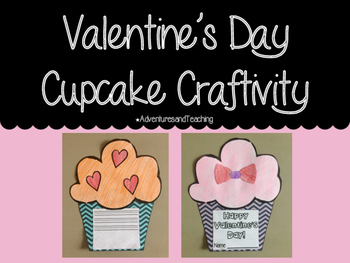 Valentine's Day Cupcake Craftivity