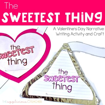 Valentine's Day Expository Writing and Craft