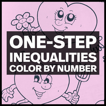 Valentine's Day Hearts Coloring Activity - One-Step Inequa