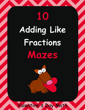 Valentine's Day Math: Adding Like Fractions Maze