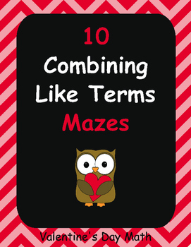 Valentine's Day Math: Combining Like Terms Maze