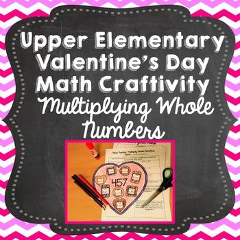 Valentine's Day Math Craft: Multiplying 3-Digit by 2-Digit