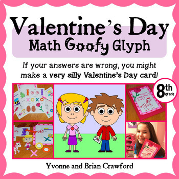 Valentine's Day Math Goofy Glyph (8th Grade Common Core)