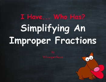 Valentine's Day Math: I Have, Who Has - Simplifying An Imp