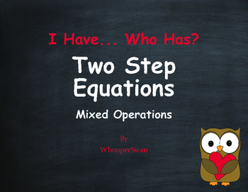 Valentine's Day Math: I Have, Who Has - Two Step Equations