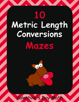 Valentine's Day Math: Metric Length Conversions Maze