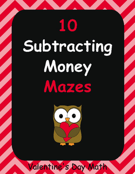 Valentine's Day Math: Subtracting Money Maze
