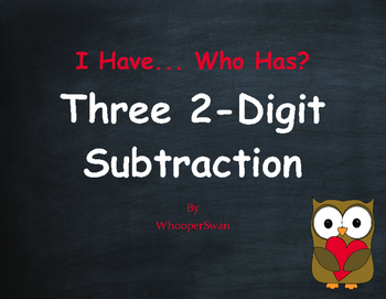 Valentine's Day Math: Three 2-Digit Subtraction - I Have, Who Has