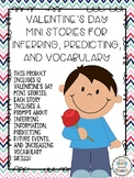 Valentine's Day Mini Stories for Inferring, Predicting, an