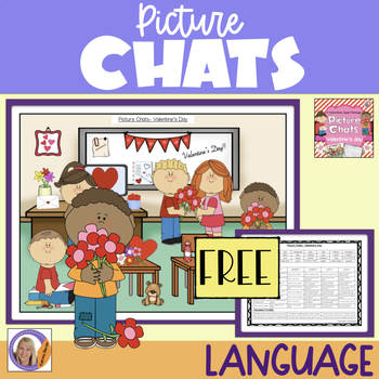 FREEBIE!Valentine's Day Picture Chat!- Vocabulary, 'wh' qu