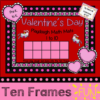 Valentine's Day Playdough Ten Frames Math Mats - Kindergar