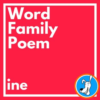 Valentine's Day Poem for the -ine Word Family