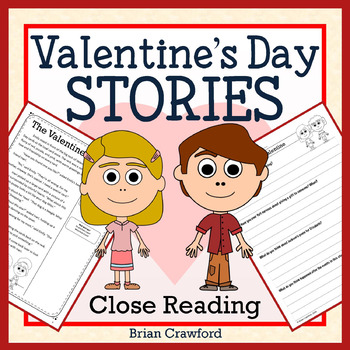 Valentine's Day Close Reading Passages - Stories and Writi