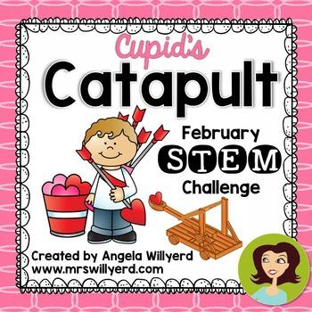 Valentine's Day STEM Challenge: Cupid's Catapult - Grades