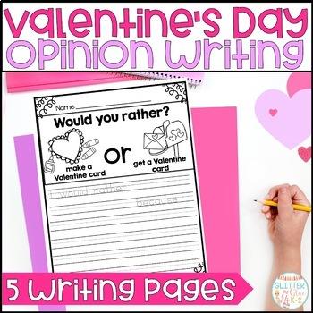 Valentine's Day Themed Opinion Writing {Freebie}