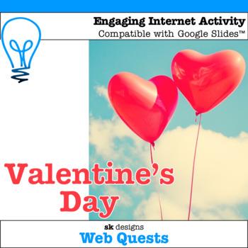 Valentine's Day WebQuest - Engaging Internet Activity