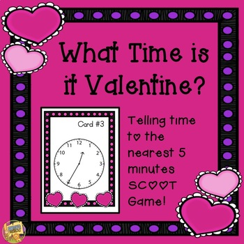 Valentine's Day - What Time is it Valentine?  Telling Time