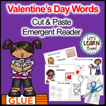 Valentine's Day, Emergent Reader, Cut and Paste Activities