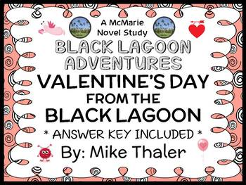Valentine's Day from the Black Lagoon (Mike Thaler) Novel