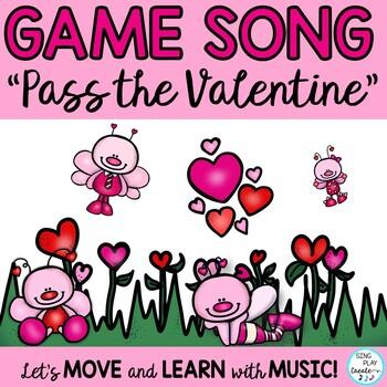"Valentine's Game Song: ""Pass the Valentine"" Rhythm, Melody"