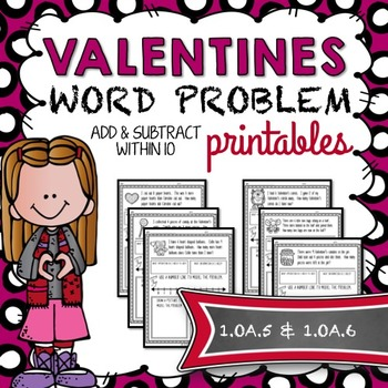 Valentine's Word Problems (Addition & Subtraction Within 10)