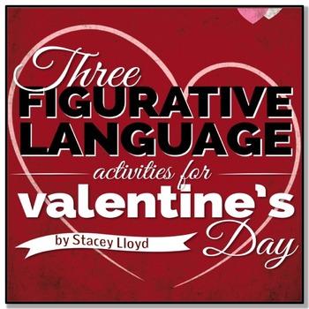 Valentine's Day: 3 Figurative Language Activities